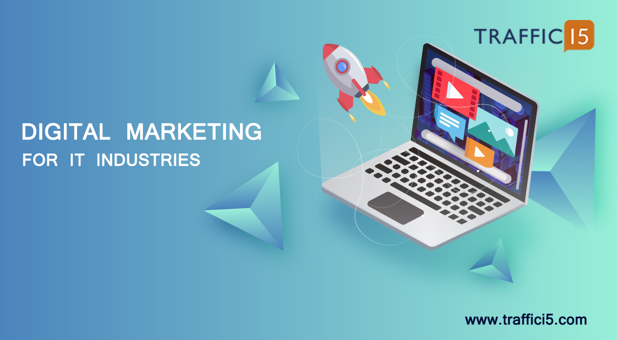 Digital Marketing Strategy for IT Industry - B2B Digital Marketing Strategy
